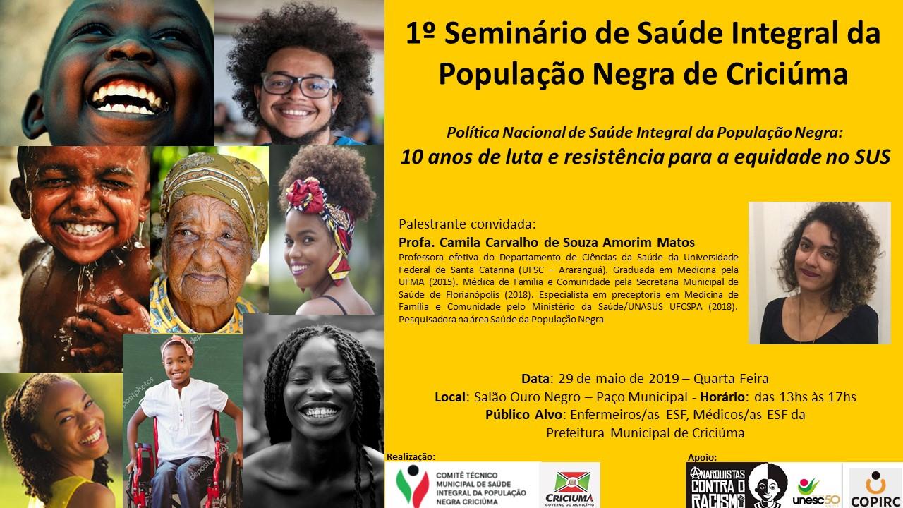Prefeitura Municipal de Criciúma - 1° Seminário de Saúde Integral da População Negra de Criciúma ocorre nesta quarta-feira