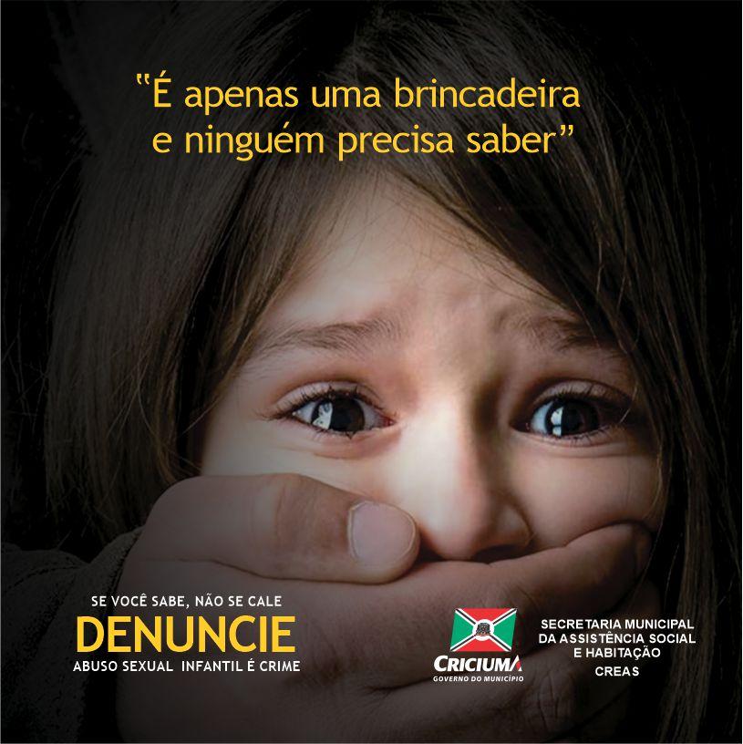 Prefeitura Municipal de Criciúma - Assistência Social lança Campanha de Combate ao Abuso Sexual de Crianças e Adolescentes