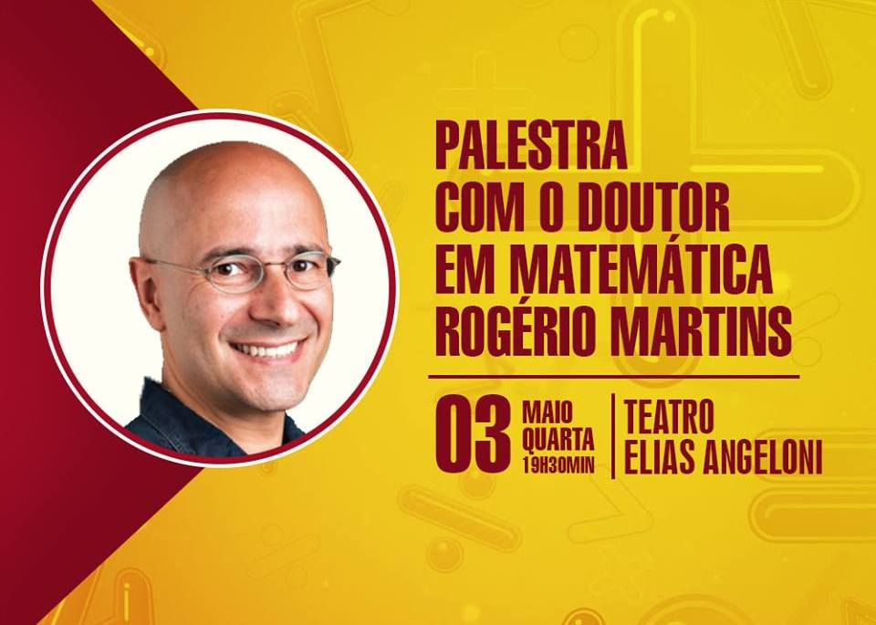 Inscrições para palestra com doutor em matemática Rogério Martins seguem abertas
